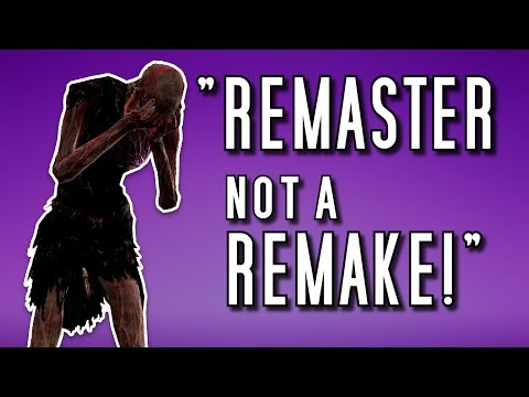 "Dark Souls Remastered ""IT'S A REMASTER NOT A REMAKE"""
