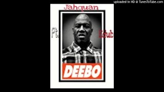 Jahquan ft Edub - Deebo