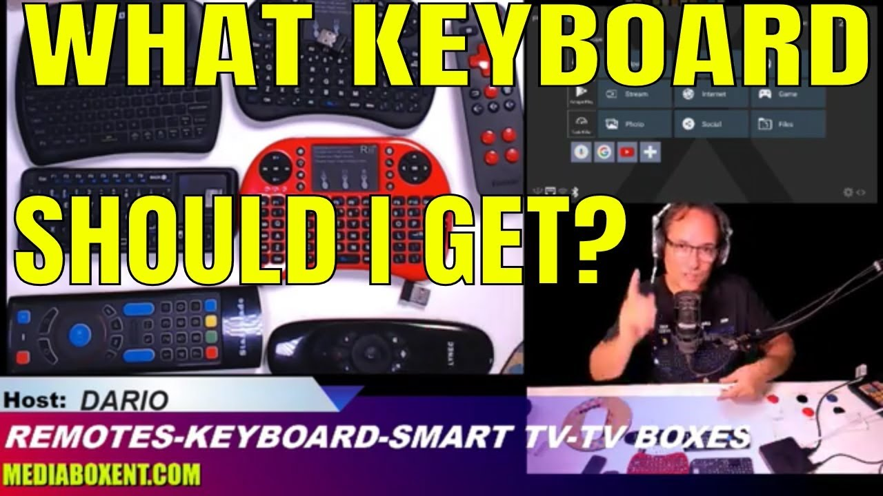Android & Smart TV- WHAT KEYBOARD SHOULD I GET?