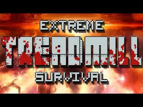 Extreme Treadmill Survival