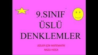 2018-2019  9.SINIF MATEMATİK ÜSLÜ DENKLEMLER