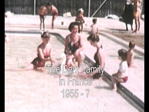 The Dents in France 1955