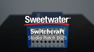 Switchcraft Studio Patch 1625 Small Format Patchbay Overview by Sweetwater