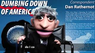 60 MiNueTs: Dumbing Down of America