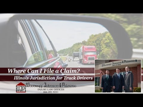 Where Can I File a Claim? Illinois Jurisdiction for Truck Drivers