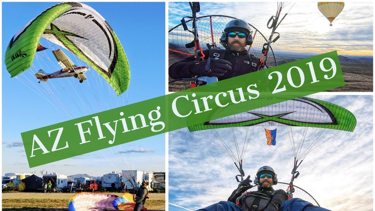 AZ Flying Circus 2019 - A paramotor perspective