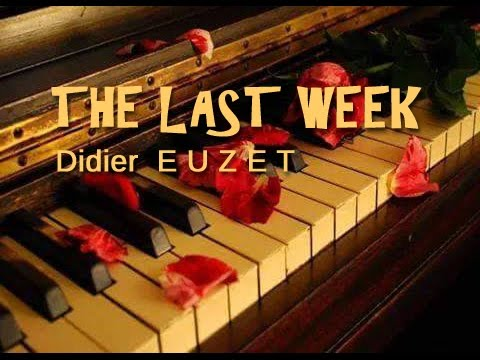 Didier EUZET - THE LAST WEEK (1218)