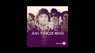 The Kooks - Naive (Jean Tonique Remix)