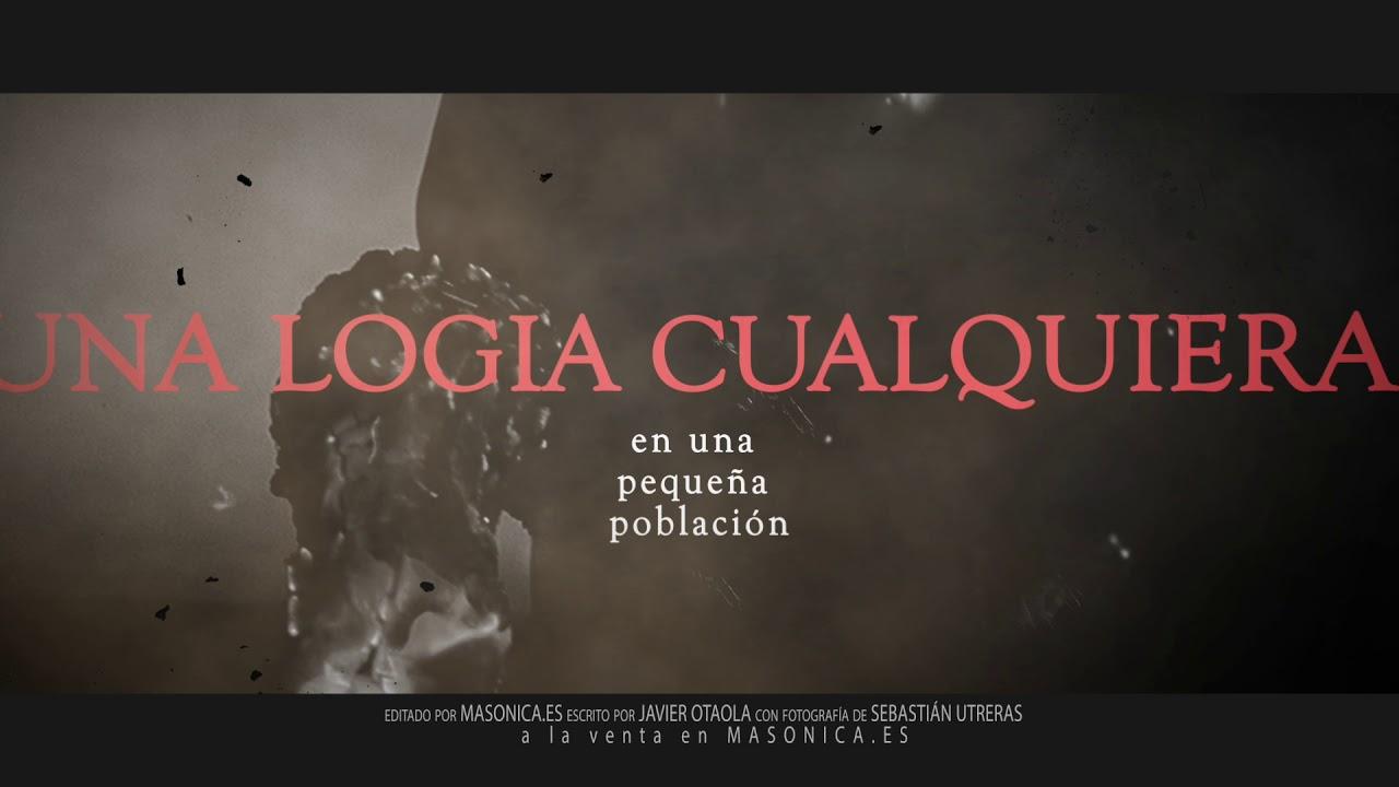 Una mirada a la Logia. Sebastián Utreras & Javier Otaola.