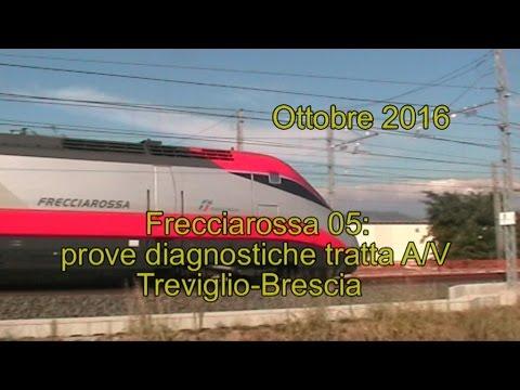 Frecciarossa prove diagnostiche AV Treviglio Brescia