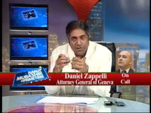 Rana Mubashir with Attorney General of Geneva ( Daniel Zappelli) Part 4.flv