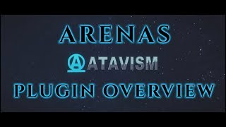 Atavism Online - Plugin Overview - Arenas