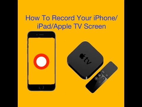 how to use apple tv with iphone how to record your iphone apple tv screen 3156