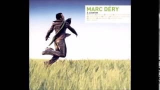 Marc Déry - Depuis thumbnail