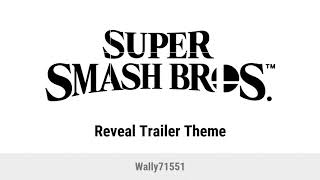 Reveal Trailer Theme - Super Smash Bros. Switch