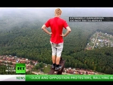 Russian Daredevils: Adrenaline Rush On Top Of The World (RT Documentary)