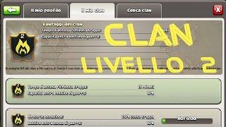 Clash of Clans - Clan LIVELLO 2 e Guerra vs donare