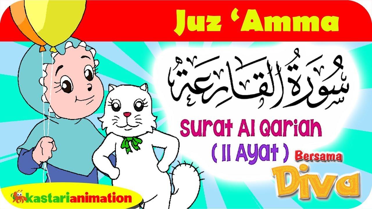 Qs Al Qariah Mengaji Juz Amma Bersama Diva Kastari Animation Official