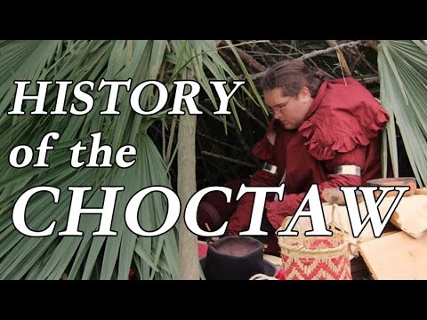 Civilized Tribe - History of the Choctaw