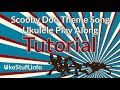scooby doo theme song ukulele play along tutorial
