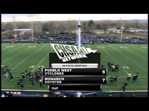 2012 CHSAA 4A Football State Semifinal - Pueblo West at Monarch