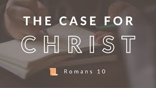 The Case For Christ: Sunday Morning Service 7/26/20