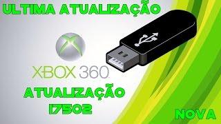 Como Atualizar Xbox Desbloqueado ou Bloqueado 17502 (2016)