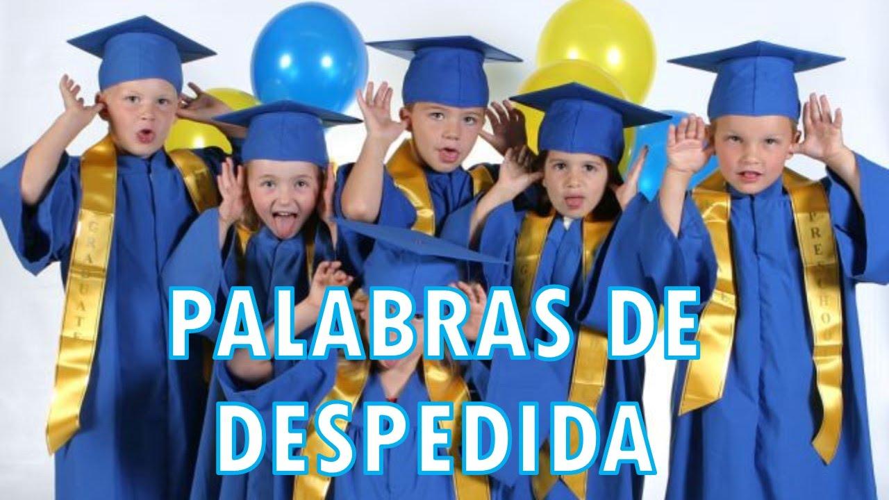 Palabras De Despedida: PALABRAS DE DESPEDIDA PREESCOLAR