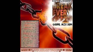 DJ DOTCOM BREAK EVERY CHAIN GOSPEL MIX GOLD COLLECTION