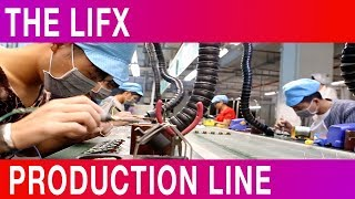 The LIFX Production Line