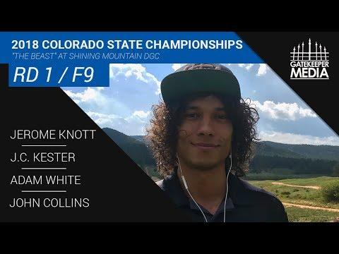 2018 Colorado State Championships | R1, F9, MPO | Knott, Kester, White, Collins