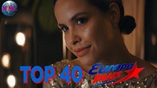 Топ 40 Песен Недели (ЕвроХит Топ 40)  - 4 марта 2019