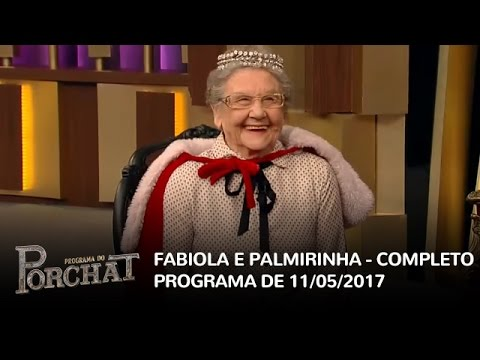 Programa Do Porchat (completo)   Fabíola Gadelha E Palmirinha (11/05/2017)