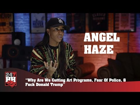 Angel Haze - Why Are We Cutting Art Programs, Fear Of Police, & Fuck Donald Trump (247HH Exclusive )