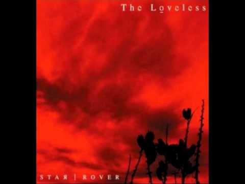 The Loveless - The Darker The Sky (The Brighter The Stars) [Subtitulado en español]