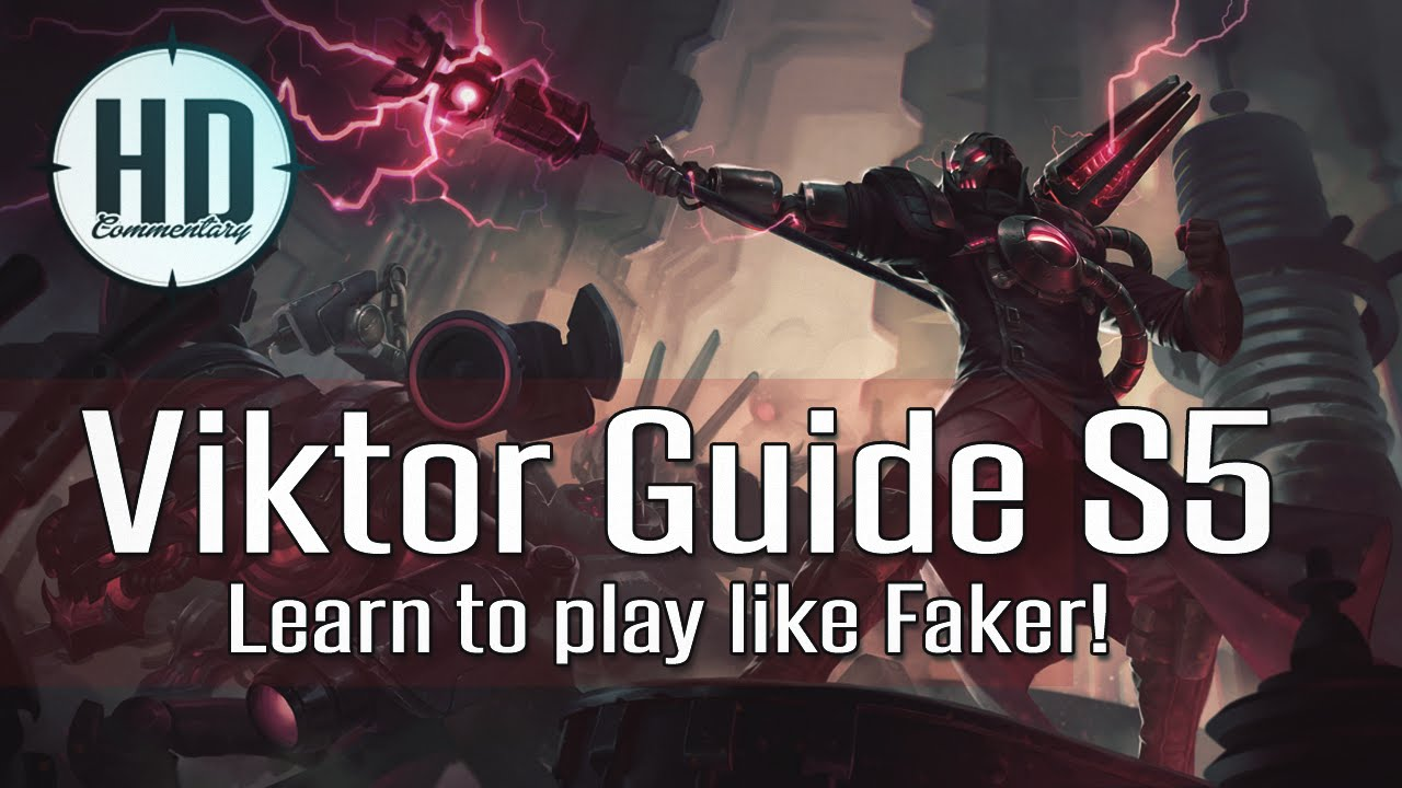 viktor guide season 5 how to play viktor like faker runes masteries item build and summoners youtube