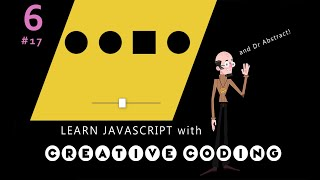 VID 17 - Learn JavaScript with Creative Coding - fun, colorful and free!