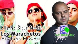 Los Warachetos Ft. Juan Magan - Ella No Sigue Modas (Prod. By Mudo Mix)