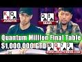 Quantum Million $1,000,000 GTD Tournament Final Table ...