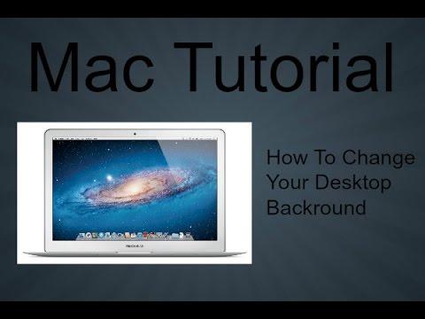 mac tutorial how to change your desktop backround youtube
