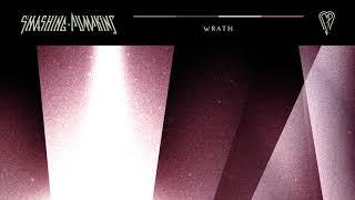 The Smashing Pumpkins - Wrath (Official Audio)