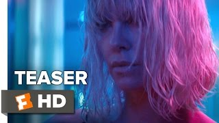 Atomic Blonde Teaser #2 (2017) | Movieclips Trailers