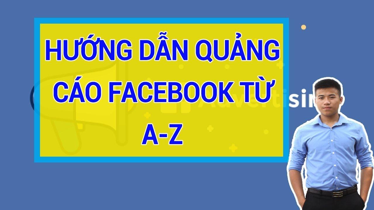 Hướng dẫn tự chạy quảng cáo Facebook mới nhất 2019 - Chạy quảng cáo Fanpage
