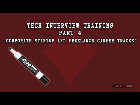 Tech Interview Training   04 Corporate Startup and Freelance Career Tracks