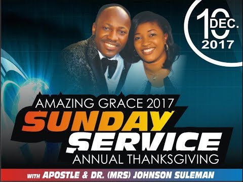 Thanksgiving Service 10th Dec. 2017 PT.2 LIVE Apostle Johnso