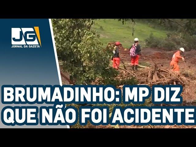MP afirma que tragédia em Brumadinho não foi acidente