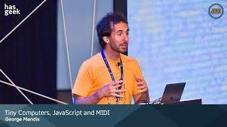 Tiny Computers, JavaScript and MIDI