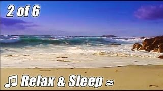 RELAX & SLEEP #2 Relaxing music for studying slow soothing songs calm ocean study lullaby bedtime