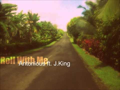 Antonius ft. J.King - Roll With Me