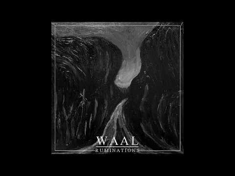 Waal - Ruminations (Full EP)